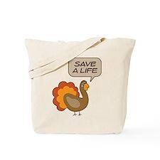 Turkey Save a Life Tote Bag