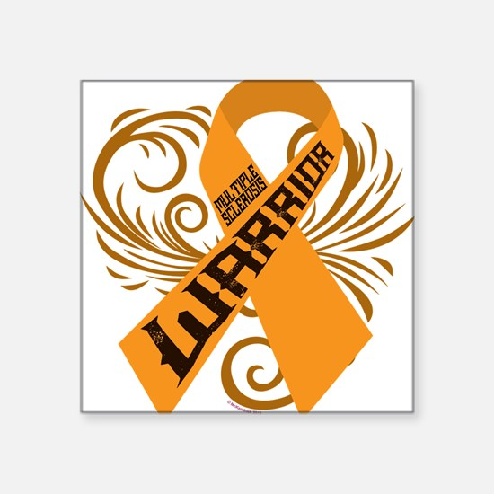 """Multiple Sclerosis Warrior Square Sticker 3"""" x 3"""""""
