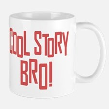 Cool Story Bro Mugs