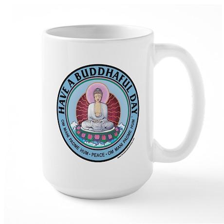 "large ""Have A Buddhaful Day"" coffee mug"