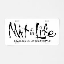 Mat Life - Living The BJJ L Aluminum License Plate