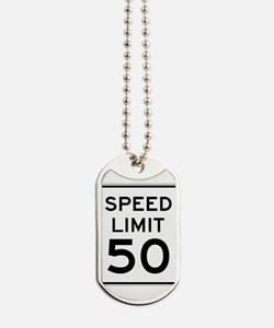 Speed Limit 50 Dog Tags