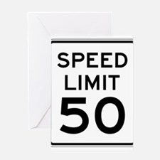 Speed Limit 50 Greeting Cards