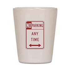 No Parking Shot Glass