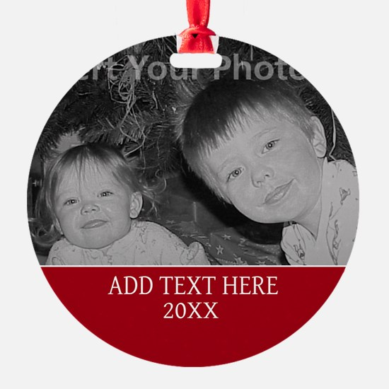 Completely Custom Red Ornament