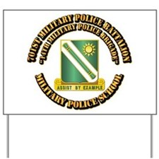 701st Military Police Bn w Text Yard Sign