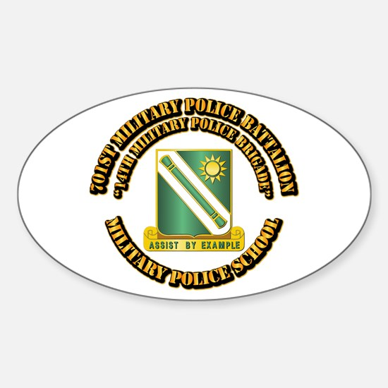 701st Military Police Bn w Text Sticker (Oval)