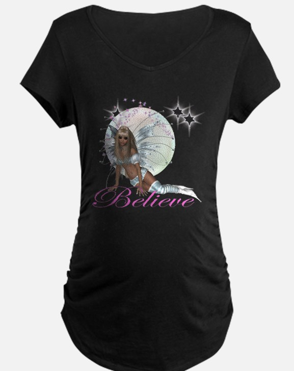 believe fairy moon.png Maternity T-Shirt