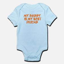 My Daddy Is My Best Friend Body Suit