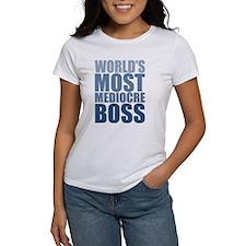 Worlds Most Mediocre Boss T-Shirt