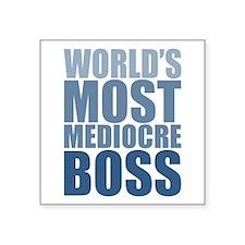 Worlds Most Mediocre Boss Sticker