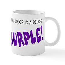 BURPLE! Mug