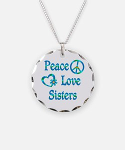Peace Love Sisters Necklace