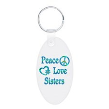 Peace Love Sisters Keychains