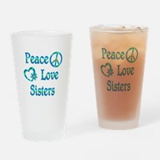 Peace Love Sisters Drinking Glass