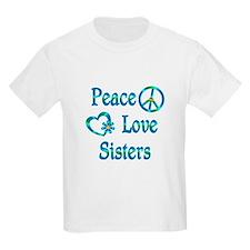 Peace Love Sisters T-Shirt