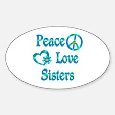Peace Love Sisters Decal