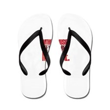 Without music, life would be a mistake Flip Flops