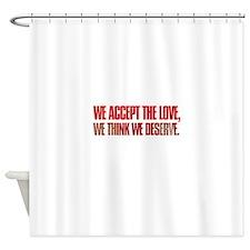 we accept the love we think we deserve Shower Curt