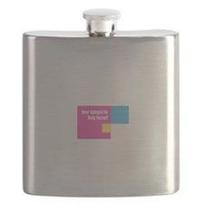 Never Apologize For Being Yourself Flask