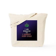 i cant keep calm im italian  Tote Bag