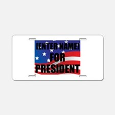 For President Personalize It! Aluminum License Pla