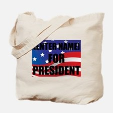 For President Personalize It! Tote Bag