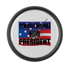 For President Personalize It! Large Wall Clock