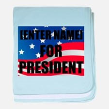 For President Personalize It! baby blanket