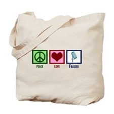 Peace Love Frasier Tote Bag