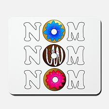 Nom Nom Nom Yummy Doughnuts Mousepad