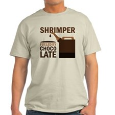 Shrimper Fueled By Chocolate T-Shirt