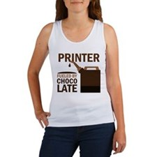 Printer Fueled By Chocolate Women's Tank Top
