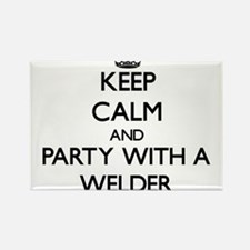 Keep Calm and Party With a Welder Magnets