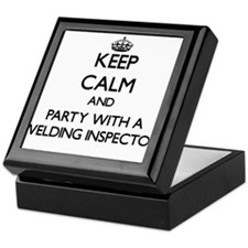 Keep Calm and Party With a Welding Inspector Keeps