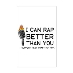 I CAN RAP BETTER THAN YOU SUP Posters