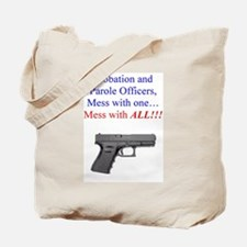 Mess with one, mess with all Tote Bag
