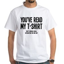 You've Read My T-Shirt Funny Shirt