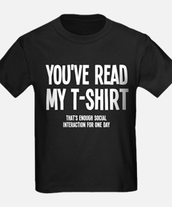 You've Read My T-Shirt Funny T