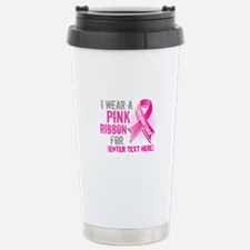 Personalized Breast Cancer Custom Travel Mug
