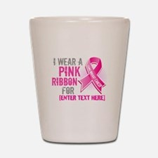 Personalized Breast Cancer Custom Shot Glass