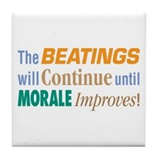 Beatings Will Continue - Tile Coaster