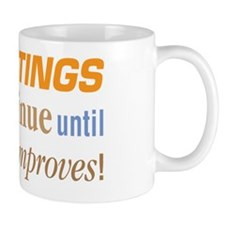 Beatings Will Continue - Small Mug
