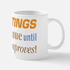 Beatings Will Continue - Small Small Mug