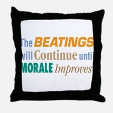 Beatings Will Continue - Throw Pillow