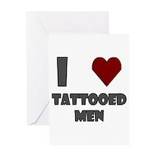 I Love Tattooed Men Greeting Card
