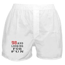 98 and looking for fun birthday designs Boxer Shor