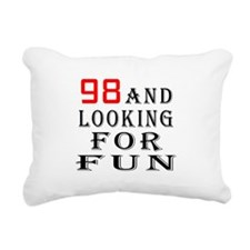 98 and looking for fun birthday designs Rectangula