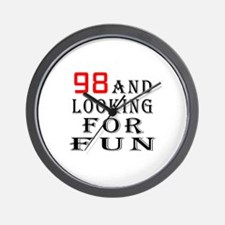 98 and looking for fun birthday designs Wall Clock
