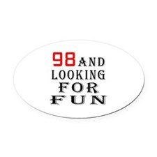 98 and looking for fun birthday designs Oval Car M